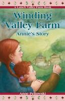 Winding Valley Farm: Annie's Story [A Latsch Valley Farm Book] by Anne Pell