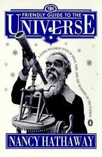 The Friendly Guide to the Universe: A Down-to-Earth Tour of Space, Time, and the