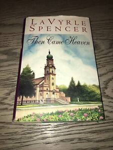 Then Came Heaven by LaVyrle Spencer (1997, Hardcover)