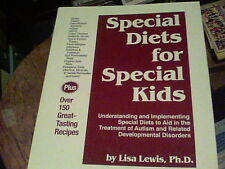 Special Diets for Special Kids by Lisa Lewis to aid in the treatment of Autism