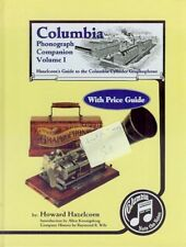 Columbia Phonograph Companion Vol. I by Hazelcorn, Complete Guide, New, $0 Ship