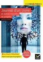 Journal d'un clone et autres nouvelles du progrès édition Hâtier 24 avril 2019
