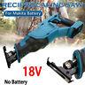 Electric Cordless Reciprocating Sabre Saw Tool Bare For Makita DJR186Z 18V LXT