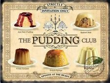 Pudding Club Cakes Kitchen Cafe Bar Restaurant Bistro Small Metal Tin Wall Sign