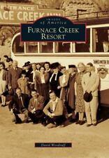 Images of America: Furnace Creek Resort by David Woodruff (2016, Paperback)