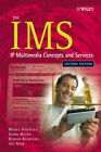 The IMS. IP Multimedia Concepts and Services in the Mobile Domain - Miikka Poiks
