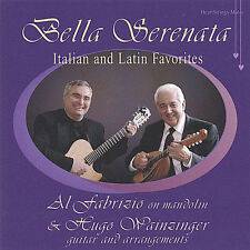 Al Fabrizio & Hugo Wainzinger-Bella Serenata - Italian and Latin favorites - CD
