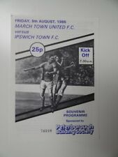 More details for march town v ipswich town | 1985/86 | friendly | 9 aug 1985 | uk freepost