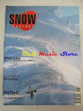 rivista Snow Boarder 30/1999 Matteo Nicolini Cimone Pianete Neve    No cd