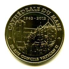 72 LE MANS Cathédrale, 50 ans du Concile Vatican II, 2012, Monnaie de Paris