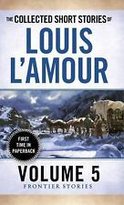 The Collected Short Stories of Louis l'Amour Vol. 5 by Louis L'Amour (2015,...