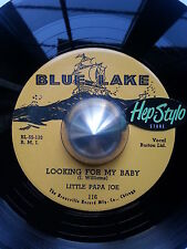 LITTLE PAPA JOE RE- LOOKING FOR MY BABY - STUNNING 50s R&B BLUE LAKE LISTEN!