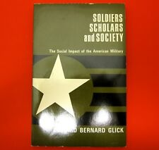 Soldiers, Scholars, & Society: The Social Impact of the American Military