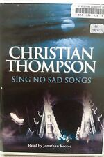 Sing No Sad Songs by Christian Thompson: Unabridged Cassette Audiobook (GG1)