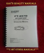 Highest Quality ~ Yaesu FT-857D Operating Manual ON 32Lb w/The Heavier Covers!!