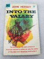 Into The Valley John Hersey First Dell Printing 1959 Book Paperback Fast Ship