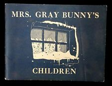 Mrs. Gray Bunny's Children, focused on the effects of alcohol