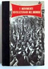 I Movimenti Rivoluzionari Nel Mondo,Bogatsvo Julius  ,Ginevra, Ferni ,1972