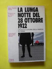 VENE' - LA LUNGA NOTTE DEL 28 OTTOBRE 1922 - PALAZZI EDITORE