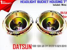 DATSUN 1000 1200 320 311 312 B110 B210 B310 PAIR HEADLIGHT BUCKET HOUSING 7 inch