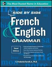 Side-by-Side French and English Grammar by C. Frederick Farrell (Paperback, 2012)