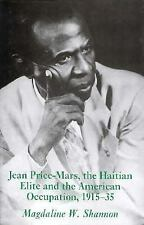 Jean Price-Mars, the Haitian Elite and the American Occupation, 1915-1-ExLibrary