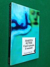 Martin SUTER - COM'E' PICCOLO IL MONDO , 1° Ed Feltrinelli (1999)