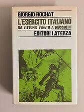 L'esercito italiano da Vittorio Veneto a Mussolini di G. Rochat Laterza 1967