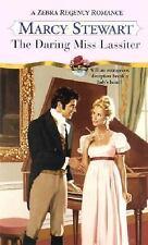 The Daring Miss Lassiter: A Zebra Regency Romance