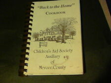 1995 Back to the Home Cookbook, Children's Aid Society Auxilary of Mercer County