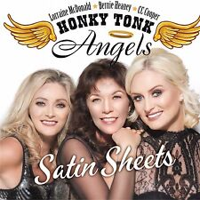 HONKY TONK ANGELS - SATIN SHEETS CD IRISH COUNTRY NEW RELEASE 2017 (FREE UK P&P)