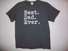 Men's BEST. DAD. EVER. Size Large Delta Pro Weight Short Sleeve T-Shirt