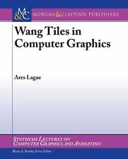 Wang Tiles in Computer Graphics by Ares Lagae (2009, Paperback)