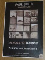 Paul Smith (Maximo Park) - Glasgow nov.2018 live music show concert gig poster