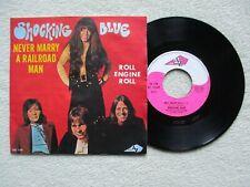 "45T 7"" SHOCKING BLUE ""Never marry a railroad man"" DISC AZ SG 189 FRANCE 1970 /"