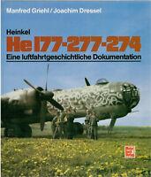 Heinkel HE 177-277-274 Modelle Typen Bildband Buch Geschichte Griehl Buch Book