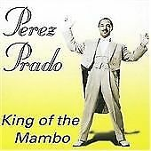 Pérez Prado - King of the Mambo [Hallmark] (2006)