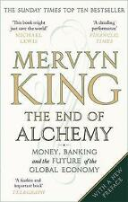 The End of Alchemy: Money, Banking and the Future of the Global Economy by Mervy