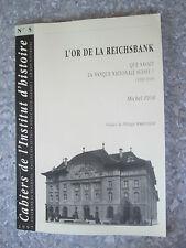 FIOR L'or de la Reichsbank. Que savait la Banque nationale suisse ? (1939-1945)