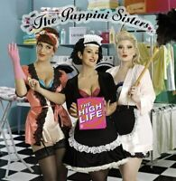 The Puppini Sisters The High Life (2016) 14-track CD Album Neu/Verpackt