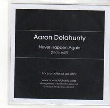 (DK830) Aaron Delahunty, Never Happen Again - 2011 DJ CD