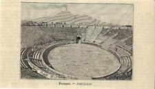 Stampa antica POMPEI veduta dell' Anfiteatro Vesuvio Napoli 1891 Antique print