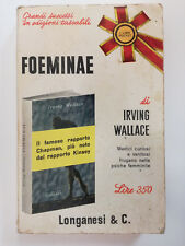 Foeminae - Irving Wallace -  Longanesi Super Pocket 1965 pp 368