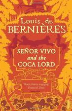 Senor Vivo & The Coca Lord,Louis de Bernieres
