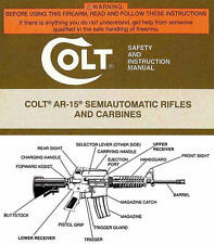 COLT AR-15 SEMIAUTOMATIC RIFLE & CARBINE OWNERS INSTRUCTION MANUAL -AR15-COLT