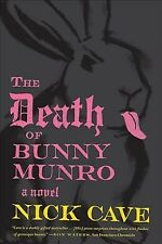 New listing Death of Bunny Munro, Paperback by Cave, Nick, Like New Used, Free shipping i...