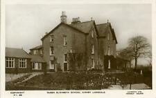 REAL PHOTO POSTCARD OF THE QUEEN ELIZABETH SCHOOL, KIRKBY LONSDALE, WESTMORLAND