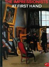 The Impressionists at First Hand (World of Art),Bernard Denvir