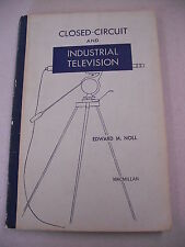 """1956 ED """"CLOSED-CIRCUIT & INDUSTRIAL TELEVISION""""! THE BEGINNING OF TV TECHNOLOGY"""
