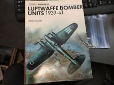 OSPREY COMBAT GERMAN LUFTWAFFE BOMBER UNITS 1939-1941 # 15 BOOK 1978